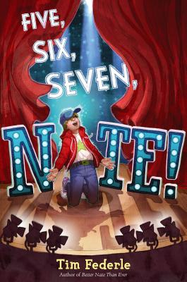 Five, Six, Seven, Nate! By Federle, Tim